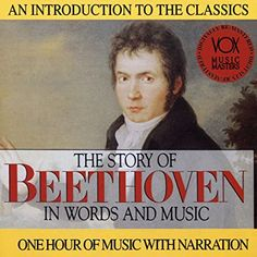 L.V. Beethoven, Arthur Hannes - The Story of Beethoven in Words and Music - Amazon.com Music Vox Music, Catholic All Year, Top Ten Books, Reading Music, Music Station, Reading Rainbow, Music Composers, Music Mix, Any Book