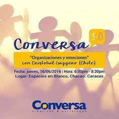 """@Conversa_CE  #Conversa3Punto0, espacio de conferencias y networking,  presenta la CONFERENCIA """"ORGANIZACIONES Y EMOCIONES"""" * Facilitador: Cristóbal Gaggero, de la Escuela Matriztica de Santiago (Chile) * Más información: Correo: info@conversa-ce.com, Instagram + Twitter: @Conversa_CE,  Whatsapp: 0414-3033236 y Web: www.conversa-ce.com/3-0  #Conferencias #Formacion #Gerencia #Emociones #Networking #Caracas #CONVERSA #Expodato"""