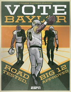 If #Baylor football had a campaign poster... #SicEm