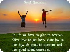 In Life We Have To Give To Receive - http://www.quotesaboutcheating.com/in-life-we-have-to-give-to-receive/