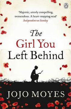 The Girl You Left Behind: Jojo Moyes: Books - Finished March. loving this Author. And on schedule to read 26 books this year - 1 per fortnight. Top Ten Books, I Love Books, Good Books, Books To Read, My Books, I Love Reading, Reading Lists, Book Lists, Continue Reading