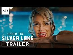 First Wacky Trailer for David Robert Mitchell's 'Under the Silver Lake' | FirstShowing.net