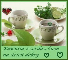 Kartka pod tytułem Kawusia z serduszkiem na dzien dobry Tea Cups, Mugs, Tableware, Facebook, Quotes, Dinnerware, Tumblers, Tablewares, Mug