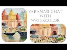 Varanasi Ghat With Loose Watecolor Transperent Technique : How to Paint Figures Inside Landscapes Watercolor Water, Watercolour Art, Watercolor Landscape Tutorial, Human Figures, Varanasi, Art Tutorials, Landscapes, Paintings, Drawings