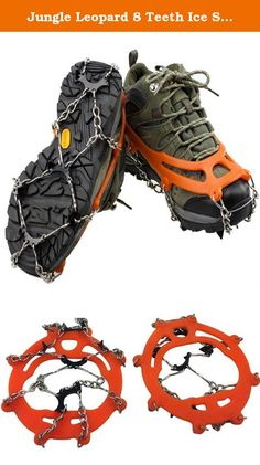 Jungle Leopard 8 Teeth Ice Spikes Anti Slip Ice Cleats (Orange). • Size: Easily fit the shoes of US size 5-10 (Europe Size: 35-44) • Weight: 350 grams (0.77 Lb) • Material: steel • Color: Yellow,black Kindly Notice: this biding is NOT included the shoe/boots, the pictures are only for showing more item details for your information .