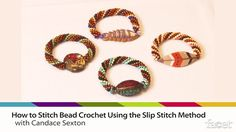 Join author Candice Sexton as she demonstrates a technique from her book, Bead Crochet Basics.