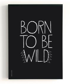 The Birds and the Bees | Poster 2 in 1 - Born to be Wild | Gorgeous