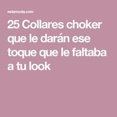 25 Collares choker que le darán ese toque que le faltaba a tu look