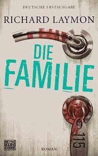 Medienhaus: Richard Laymon - Die Familie (Horrorroman, 2013)