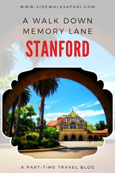 Take a walk down memory lane at Stanford on a trip to Palo Alto in the San Francisco Bay Area of California Travel Around Europe, Asia Travel, Travel Around The World, Travel Usa, Around The Worlds, Stanford Campus, Stanford University, Ireland Vacation, Ireland Travel