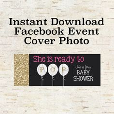 Instant Download Facebook Event Cover Photo for a Baby Shower Party Invitation, Evite With Gold Glitter and Pink, White Balloons
