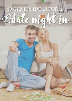 20 Ideas for a Date Night In! Save Money and Make Memories! Perfect for a Cheap Valentine's Date!