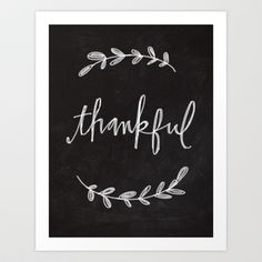 Thankful Chalkboard Art Art Print by Lianne Tokey // Baron Art Co. Chalkboard Designs, Diy Chalkboard, Chalkboard Sayings, Chalk It Up, Chalk Art, Diy Signs, Art Wall Kids, Printable Art, Printables