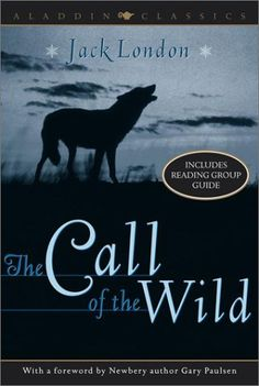 The Call of the Wild by Jack London.