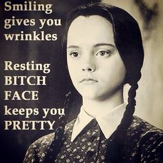 resting bitch face funny quotes quote lol funny quote funny quotes humor addams family.   Words by Wednesday.