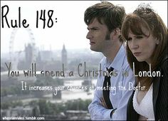 Whovian Rule 148:  I did this in 2005 and watched the Christmas Special in my hotelroom in London! :D -DutchAstrid