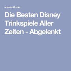 Die Besten Disney Trinkspiele Aller Zeiten - Abgelenkt