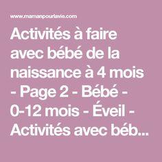 Activités à faire avec bébé de la naissance à 4 mois - Page 2 - Bébé - 0-12 mois - Éveil - Activités avec bébé - Mamanpourlavie.com