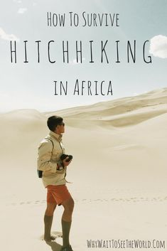 Hitchhiking is one way to really get to know the country you are traveling but it does come with risks. Here is how to hitchhike in Africa and survive. #Africa #hitchhiking #whywait