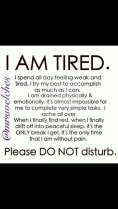 I am tired