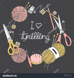 Set of tools for knitting and crochet, hand drawn icons. I love knitting, poster design. Colorful elements, sewing tools collection. Illustration with sketch objects. Decorative backdrop vector