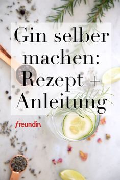 Recipe and instructions: make gin Rezept und Anleitung: Gin selber machen Are you a gin lover? Then we have good news for you, because you can easily make the low-calorie drink yourself - Healthy Eating Tips, Healthy Foods To Eat, Healthy Drinks, Healthy Recipes, Gin Drink Recipes, Alcohol Recipes, Fruity Alcohol Drinks, Non Alcoholic Drinks, Smoothie Drinks