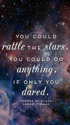 """""""you could rattle the stars"""" with my zodiac constellation. yeah, I like that a lot."""