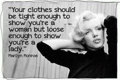 Marilyn on fashion and being a lady...