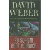 By Schism Rent Asunder (Hardcover)By David Weber
