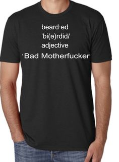 Bearded Bad Motherfu