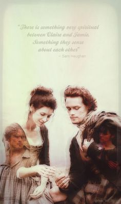 There is something spiritual between Claire and Jamie