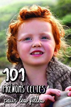 101 prénoms celtes pour les filles – Pikibou