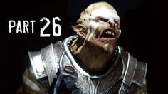 Middle Earth Shadow of Mordor Walkthrough Gameplay Part 26 - Fire Water ...