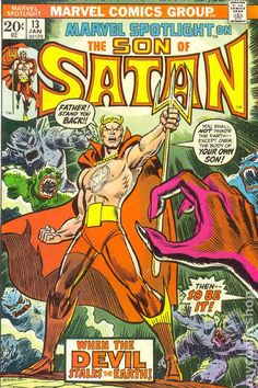 (3rd?) appearance Daimon Hellstrom, the Son of Satan....ooh, child--the devil was BIG in the Seventies! (I dunno why it wasn't 'Damien Hellstorm'...maybe they were afraid of being too overt? LOL!)