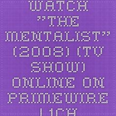 "Watch ""The Mentalist"" (2008) (TV Show) online on PrimeWire 