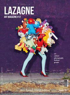 Lazagne Art Magazie #12 Colors (EXTRACT)  ANDREA BRUNI / RAMONA ROSALES / RALPH HALL /  LMDC LAMBERTO PETRI / PIER ANTONIO GASPARI P.A.G. / VALENTINA VANNICOLA / MASSIMILIANO RONCATTI / ORSOLA DE CASTRO / FASHION REVOLUTION / NENIX CE /  EHSAN MEHRBAKHSH / LAWRENCE LEMAOANA / ARTE LAGUNA PRIZE / MICHELE RAMOUS / GRAN CARLO KRY