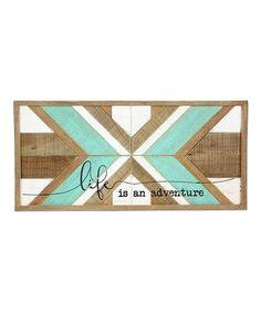 Look at this #zulilyfind! 'Life is an Adventure' Wood Wall Plaque #zulilyfinds