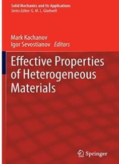 Effective Properties Of Heterogeneous Materials