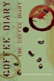 The Coffee Diaryby Caroline Kellems