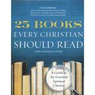25 Books Every Christian Should Read: A Guide to the Essential Spiritual CLassics  I got this as a gift and am about half way through. It's a great synopsis of books and writings, some ancient and some modern. So far I've found that several books are available free for Kindle or Nook.
