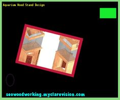 Aquarium Wood Stand Design 184431 - Woodworking Plans and Projects!