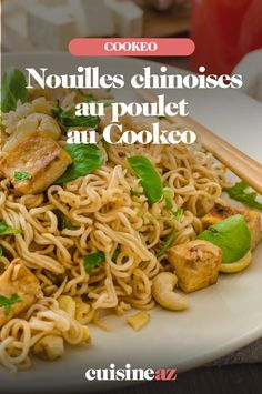 Chinese noodles with chicken in cookeo Noodles, Chinese, Chicken, Ethnic Recipes, Nouvel An, Diners, Aide, Food, Pancakes