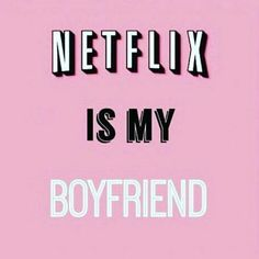 Netflix is my boyfriend Tumblr Backgrounds, Cute Backgrounds, Phone Backgrounds, Cute Wallpapers, Wallpaper Backgrounds, Tumblr Wallpaper, Pink Wallpaper, Disney Wallpaper, Aesthetic Iphone Wallpaper