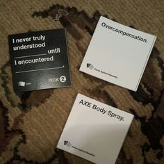 Cards Against Humanity...absolutely brilliant!!!