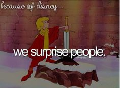 Because of Disney...