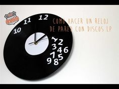 COMO HACER UN RELOJ DE PARED CON DISCOS LP - YouTube Clock Decor, Upcycle, Decoupage, Wall, Decoration, Home Decor, Youtube, Craft, Vinyl Records