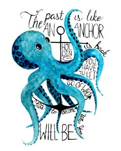 The Past Is Like An Anchor on Threadless Octopus Tattoos, Octopus Art, Pisces Constellation, Bullet Journal Themes, Baby Tattoos, Kraken, Diy Arts And Crafts, Sea Creatures, Spirit Animal
