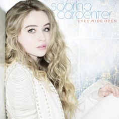 Sabrina Carpenter - Eyes Wide Open en mi blog: http://alexurbanpop.com/2015/06/14/sabrina-carpenter-eyes-wide-open/