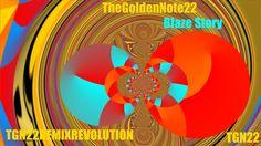 TGN22 Remix Revolution: Blaze Story