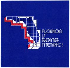 Brochure from the Florida Department of Education designed to help students learn the metric system (circa 1980). Click to view the entire brochure (Box 3, Folder 35, Florida Metric Council Planning Files - Series 1811, State Archives of Florida).
